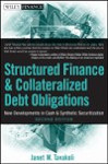 Structured Finance and Collateralized Debt Obligations 2nd Edition