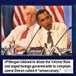 JPMorgan Opposed Volcker Rule