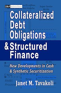 Collateralize-Debt-Obligations-and-Structured-Finance-by-Janet-Tavakoli