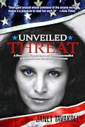 Unveiled Threat: A Personal Expereince of Fundamentalist Islam and the Roots of Terrorism