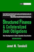 Structured Finance and Collateralized Debt Obligations 2nd Edition by Janet Tavakoli